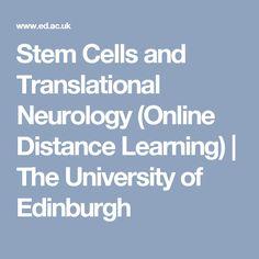 Stem Cells and Translational Neurology (Online Distance Learning) Masters Courses, Neurology, Pharmacology, Stem Cells, Edinburgh, Clinic, Philosophy, Behavior, Psychology