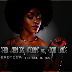 AFRO WARRIORS, MADONNA vs. MICHI LANGE - EROTICA  {DJ DEL B. Mup} von DJ DEL B. auf SoundCloud Madonna, Afro, Erotica, Dj, Movie Posters, Movies, 2016 Movies, Popcorn Posters, Movie