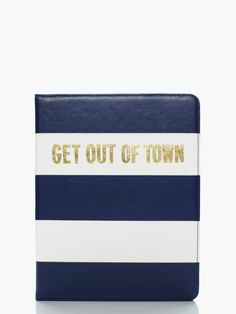 sometimes weekends start on thursdays: the get out of town ipad folio by kate spade new york. (december 2013) durupaper.com #kate_spade