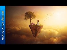 Tutorial Photo Manipulation: Floating Land - Photoshop CC Tutorial - YouTube