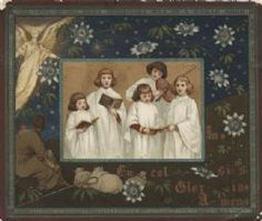 """1880 Christmas Card. In the center are 4 choir girls singing, holding hymnals, and one girl playing the violin. In the background a shepherd sits with 3 sheep, an angel appears in the upper left corner, stars and passion flowers throughout. The caption within the background reads: """"In* Ex-cel-si-s. Glor-ia*, A-men*"""" A border frames the images. In the top of the border are the words """"The Lord of all good Christmas was of a women born"""". Right side, """"Now all your sorrows"""