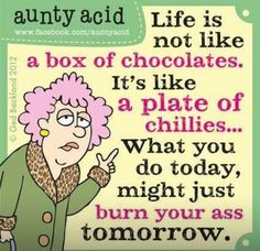 Today on Aunty Acid - Comics by Ged Backland Aunty Acid, Cute Quotes, Funny Quotes, Funny Memes, Humor Quotes, Funniest Jokes, Just For Laughs, Just For You, Senior Humor