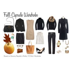 Fall Capsule Wardrobe based on Banana Republic's perfect 10 work wardrobe by autumn85 on Polyvore