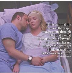 #greys anatomy. Yup. Takes some pain and mistakes to learn, as much as we'd like to forego that part..