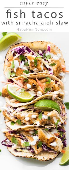 A perfect meal - these Fish Tacos with Sriracha Aioli Slaw are light, packed with flavor, and super easy to make!
