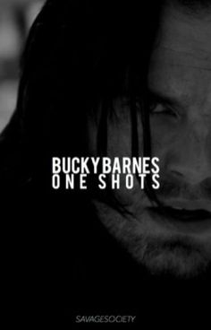 #2 in Fanfiction as of 6/8/16.      This is a collection of Bucky Barnes x Reader one shots.      Let's admit it, you have a so...