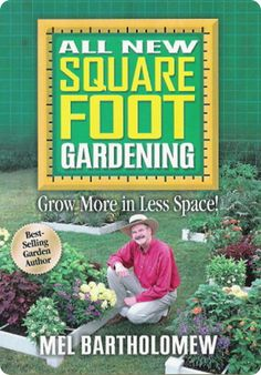 square foot gardening book...pretty much all you need to know!!!!