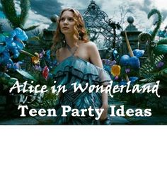 Creative Alice in Wonderland Party Ideas and Games for Teens