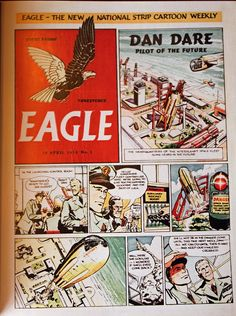 """Dan Dare - Pilot of the Future"" appearing for the first time in the Eagle comic strip magazine on April 14, 1950. Dare never really made it across the pond to the US, which is a shame, because ... well, just look at it!"