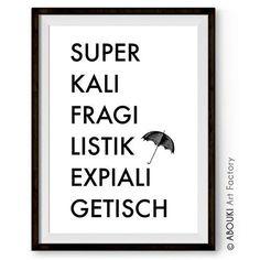 """ABOUKI hochwertiger Kunstdruck - ungerahmt - """"Superkalifragilistikexpialigetisch"""", Poster, Geschenk-Idee: Amazon.de: Handmade"""