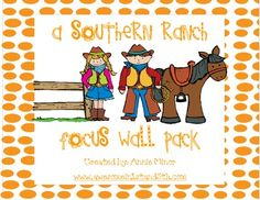 Focus Wall Packs (FREE) for each Reading Street Story! A Southern Ranch Focus Wall Pack