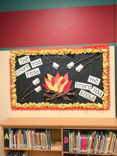 S'more bulletin board Homestead Library This would be cute in a reading corner. It displays a truth and it's a great reminder for the students, but it also is funny. Bulletin Board Paper, Reading Bulletin Boards, Classroom Bulletin Boards, Classroom Themes, Classroom Libraries, Camping Bulletin Boards, October Bulletin Boards, Summer Bulletin Boards, Camping Theme For Classroom