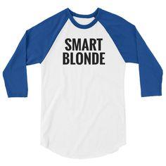 Smart Blonde: Raglan Baseball Tee
