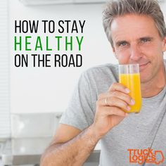 TruckLogics - Blog: How to Stay Healthy on the Road