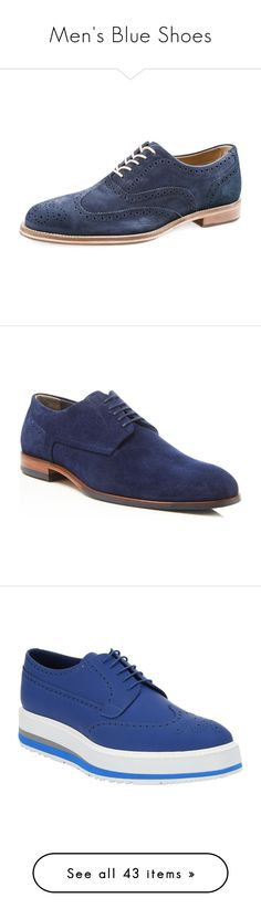 """Men's Blue Shoes"" by eternalfeatherfilm on Polyvore featuring men's fashion, men's shoes, men's oxfords, mens shoes, mens oxford shoes, mens leather lace up shoes, mens leather brogues, mens oxford wingtip shoes, navy and navy blue mens shoes"