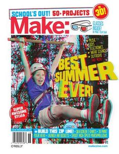 Make Schools Out Summer Fun Guide  This special issue provides all you need for a summer of making in your own community. Just add kids, even some who aren't yours. It's going to be a bit messy but lots of fun.