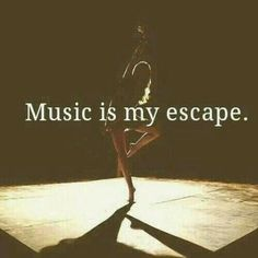 music quotes My escape Music Is My Escape, I Love Music, Kinds Of Music, Music Is Life, Music Lyrics, Music Quotes, Music Quote Tattoos, Dance Quotes, Teen Quotes
