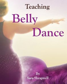 Do you teach dance?  Then this book should be on your bookshelf!  Thought provoking, inspirational, informative and full of tools and tips to hone your dance courses and help craft the next generation of dancers.  Teaching Belly Dance by Sara Shrapnell et al., http://www.amazon.com/dp/0615980848/