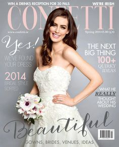 Ie Contains Real Irish Weddings Venues Ideas And Inspirations Plus Fashion Beauty Lots More Confetti Magazine Covers