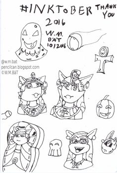 Pencil Can: Inktober Day 31 Final Day of Inktober, a quick review and thank you of the characters and objects in my works. Art Drawing Cartoon Illustration #Inktober #Inktober2016 Cat Mouse Fennec Fox Vampire Sarcophagus Egyptian Ankh Pumpkin Ink Demon Skull Anubis Cute Sexy Humor Eyeballs W.M.Bat WOmbat