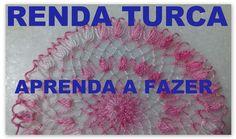 RENDA TURCA - APRENDA A FAZER - PASSO A PASSO PARTE 6