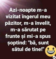 Îngerul meu păzitor! - Viral Pe Internet Funny Jockes, Funny Memes, Jokes, Drama, Life Quotes, Lol, Thoughts, Humor, Sayings