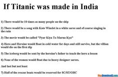 If titanic was made in India – funny jokes Very Funny Memes, Funny School Jokes, Cute Funny Quotes, Some Funny Jokes, Funny Relatable Memes, Funny Facts, Funny Stuff, Fun Quotes, Stupid Stuff