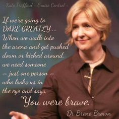 Brene Brown - be that one person! Quotes To Live By, Life Quotes, Work Quotes, Change Quotes, Attitude Quotes, Quotes Quotes, Berne Brown, Cool Words, Wise Words