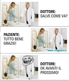 Se state bene, perchè vi ostinate ad andare dal dottore? Feeling Down, How Are You Feeling, Italian Memes, Funny Video Memes, Funny Pins, Just For Laughs, Comedy, Funny Pictures, Jokes