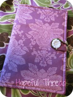 Hopeful Threads: Pattern Review - Padded e-reader Cover by Birdiful Stitches
