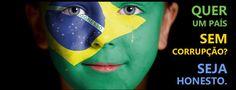 Resultado de imagem para campanha contra a corrupção no brasil