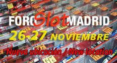 FORO SLOT Madrid, FALL Edition / The Fair changes location  Foro Slot Madrid  returns in the Fall edition. A further call for the largest Slot Fair held in Spain which this time had to relocate for reasons beyond the organizer, Jesus Blanco.  Renovation work on the previous location has forced ...  http://www.slotcar-today.com/en/notices/2016/10/foro-slot-madrid-fall-edition-the-fair-changes-location-5792.php   #Carrera Speedway #sportscars