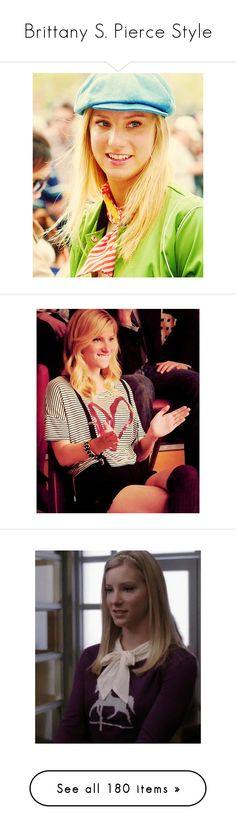 """""""Brittany S. Pierce Style"""" by little-ol-me ❤ liked on Polyvore featuring glee, BrittanyPierce, heathermorris, heather morris, celebs, people, celebrities, hairstyles, jewelry and earrings"""