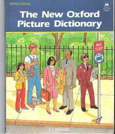 Oxford english picture dictionary diccionario en ingles ilustrado I think this dictionary will be helpful for all English students.