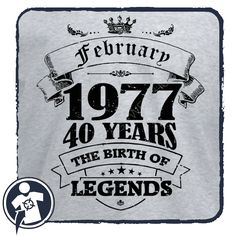 THE BIRTH OF LEGENDS - 1977 - 1967 - 1957 ...