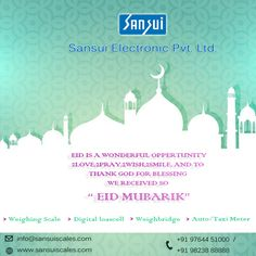 Eid Mubarak- www.sansuiscales.com #sansuielectronicsprivatelimited, #electronicweighingscale,  #weighbridges, #cranescales Jewelry Scale, Weighing Scale, Digital Scale, Eid Mubarak, Thank God, Scale, Thank You God, Virgos, Libra