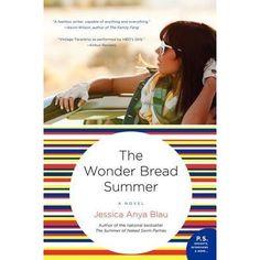The Wonder Bread Summer, by Jessica Anya Blau