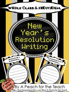 FREEBIE! New Year's Resolution Writing -- Set a whole class New Year's Resolution, and have students write their own individual New Year's Resolutions. A Peach for the Teach