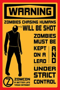 Warning: #Zombies chasing humans will be shot. zombies must be kept on a lead and under strict control.