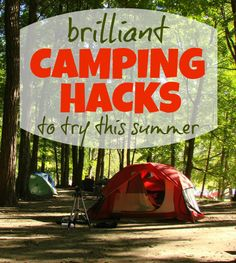 10 Brilliant Camping Hacks to Try This Summer (awesome list of some of the best camping hacks!)