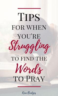 3 Tips When You're Struggling to Find the Words to Pray - Kira Bridges Prayer Scriptures, God Prayer, Prayer Book, Power Of Prayer, Bible Verses, Prayers For Strength, Prayers For Healing, Biblical Quotes, Faith Quotes