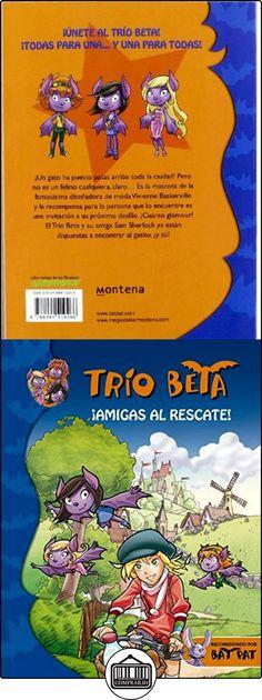 ¡Amigas al rescate! (Trío Beta 3) (BAT PAT TRIO BETA) ROBERTO PAVANELLO ✿ Libros infantiles y juveniles - (De 3 a 6 años) ✿