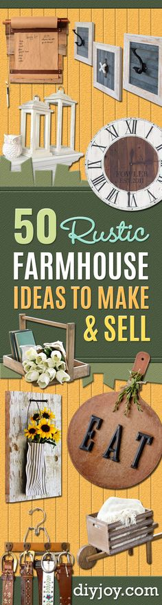 Farmhouse Decor to Make And Sell - Easy DIY Home Decor and Rustic Craft Ideas - Step by Step Country Crafts, Farmhouse Decor To Make and Sell on Etsy and at Craft Fairs - Tutorials and Instructions for Creative Ways to Make Money - Best Vintage Farmhouse