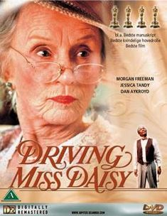 driving miss daisy - read in a Southern Living article that this is Morgan Freeman's favorite movie he has done