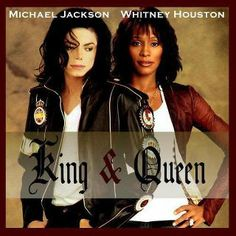 King & Queen - Michael Jackson & Whitney Houston