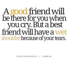 Best Friends quotes.....u should know tht by now and o by the way i might need tht shoulder very soon girly @ashbeaz19