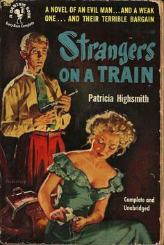 """""""Strangers on a Train"""" by Patricia Highsmith - An early paperback edition. Great pulp cover art."""