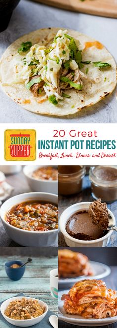 Want to get more use out of your Instant Pot? Check out these 20 Great Instant Pot Recipes for everything from Breakfast to Dessert. #SundaySupper
