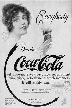 """""""Everybody Drinks Coca-Cola"""" Vintage 1914 graphic . Coca Cola Poster, Coca Cola Ad, Always Coca Cola, Pepsi, Images Vintage, Vintage Design, Vintage Ads, Vintage Posters, Graphics Vintage"""