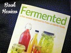 Fermented is an in depth guide to fermented foods and has recipes for sauerkraut, kefir, fermented drinks & condiments and even meats!